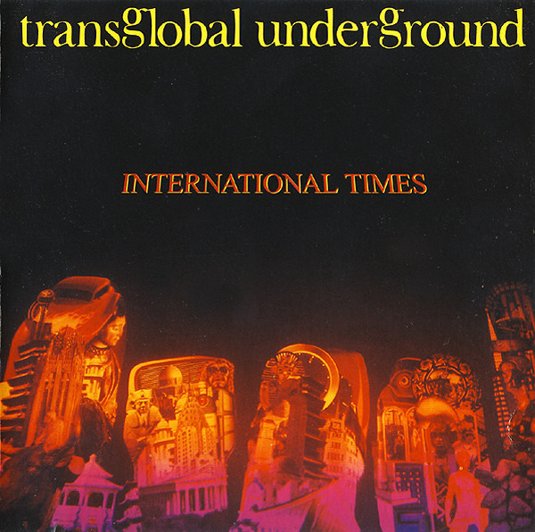 TRANSGLOBAL UNDERGROUND - International Times - CD
