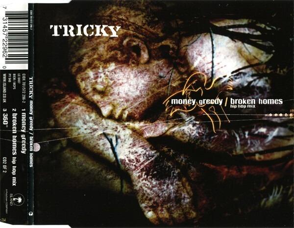 TRICKY - Money Greedy / Broken Homes (CD2) - CD single