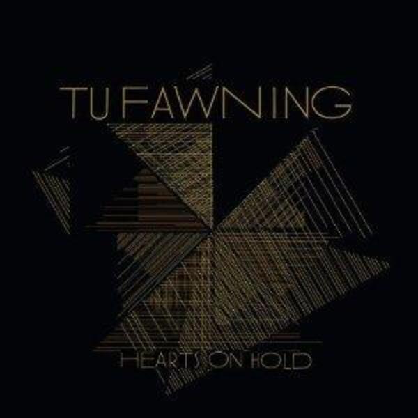 TU FAWNING - Hearts On Hold (STILL SEALED) - CD