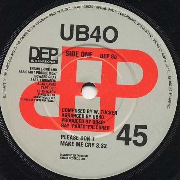 Ub40 Please Don't Make Me Cry (RED 'DEP' LOGO)