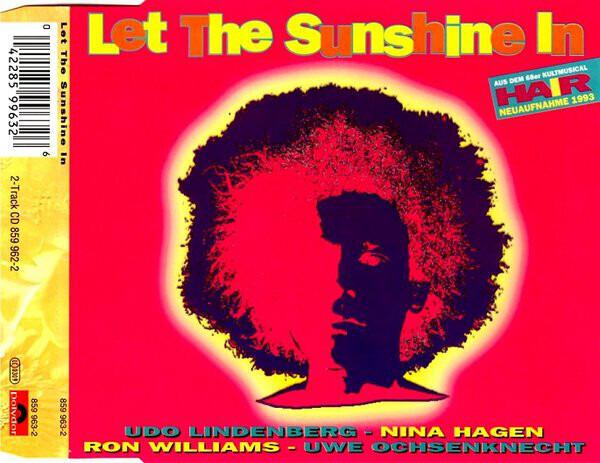 UDO LINDENBERG & NINA HAGEN & RON WILLIAMS & UWE O - Let The Sunshine In - CD single