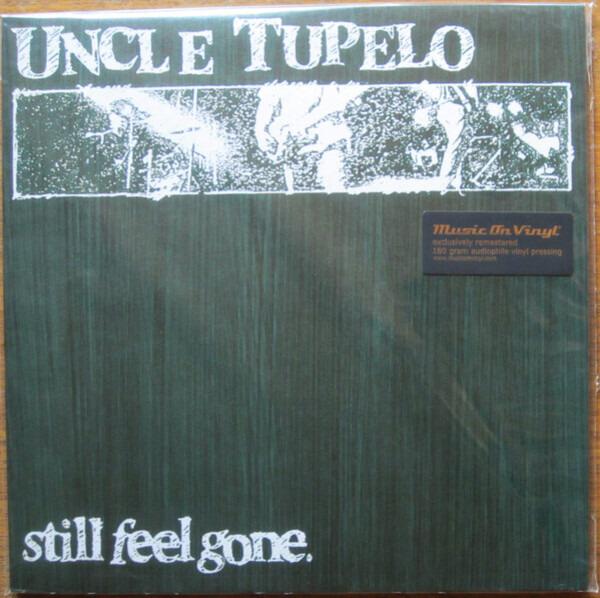 Uncle Tupelo - Still Feel Gone (180 Gram Audiophile Vinyl)