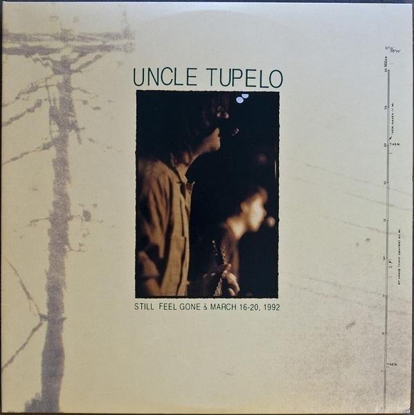 Uncle Tupelo - Still Feel Gone & March 16-20, 1992 (black Vinyl)