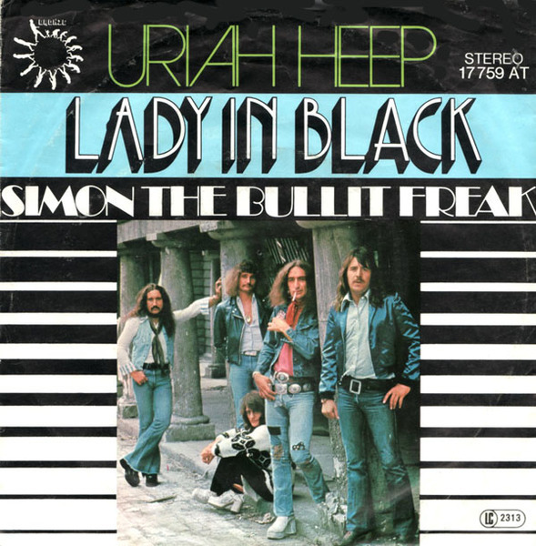 URIAH HEEP - Lady In Black / Simon The Bullit Freak - 7inch x 1