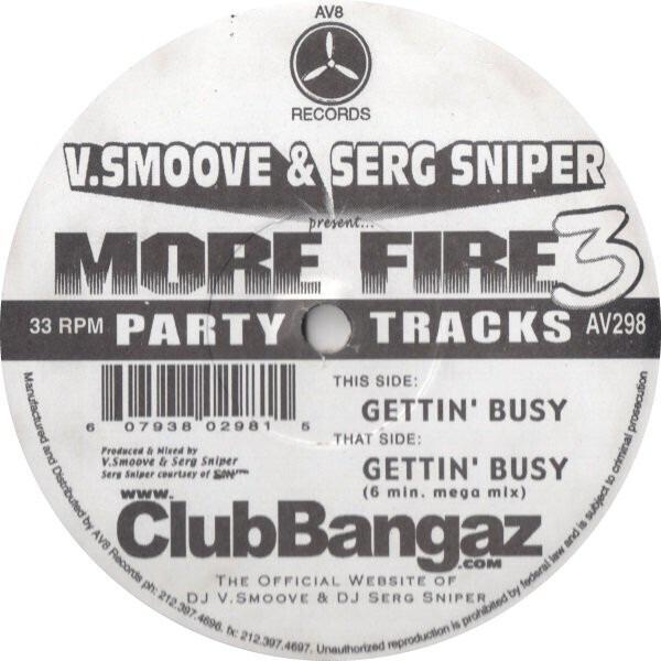 V. SMOOVE & SERG SNIPER - Present... More Fire 3 - 12 inch x 1