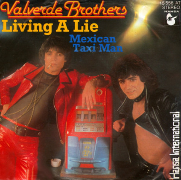 VALVERDE BROTHERS - Living A Lie - 45T x 1