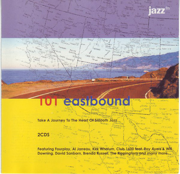 Fourplay / Bob Baldwin / Tom Browne / Al Jarreau a 101 Eastbound