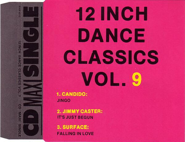 CANDIDO / JIMMY CASTER A. O. - 12 Inch Dance Classics Vol. 9 - CD single