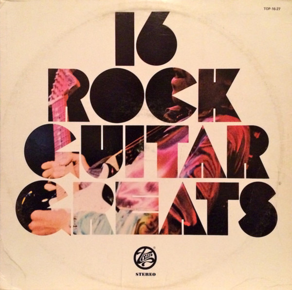 Jeff Beck, Jimi Hendrix, Eric Clapton a.o. 16 Rock Guitar Greats (STILL SEALED)
