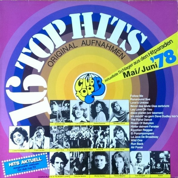 #<Artist:0x00007fd8d9bbd398> - 16 Top Hits - Aktuellste Schlager Aus Den Hitparaden Mai / Juni '78