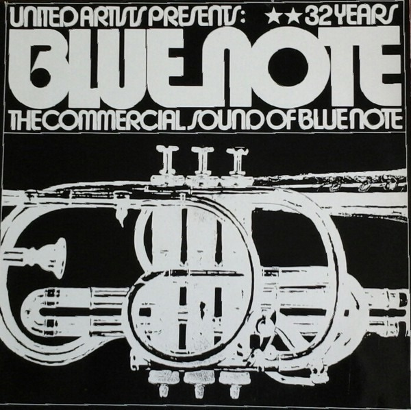 Jimmy Smith, Herbie Hancock, Horace Silver a.o. 32 Years Of Blue Note (The Commercial Sound Of Blue Note)