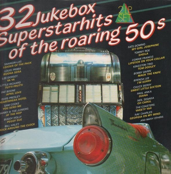 The Shangri-Las a.o. 32 Jukebox Superstarhits Of The Roaring 50s