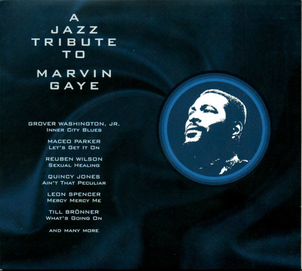 Quincy Jones, Maceo Parker, Reuben Wilson, a.o. A Jazz Tribute To Marvin Gaye (DIGIPAK)