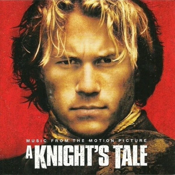 Queen,War,David Bowie,Eric Clapton,Train, u.a A Knight's Tale (Music From The Motion Picture)