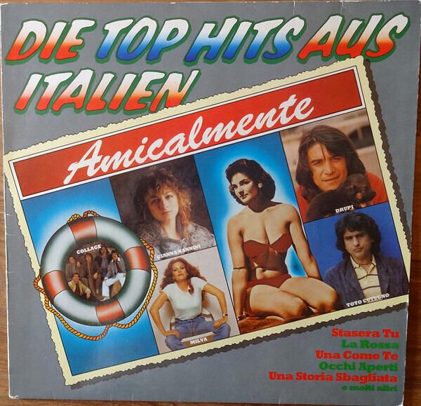 Collage, Drupi, Milva a.o. Amicalmente - Die Top Hits Aus Italien