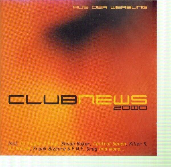 VARIOUS ARTISTS - Club News 2000 - CD