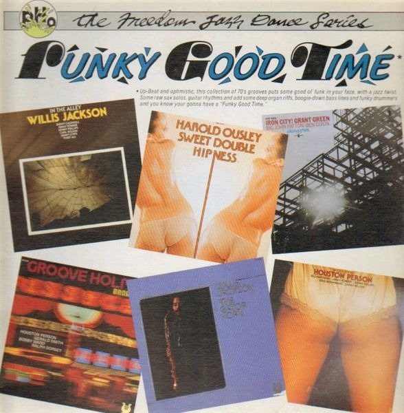 Harold Ousley, Willis Jackson, Groove Holmes Funky Good Time (STILL SEALED)