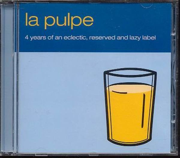 VARIOUS ARTISTS - La Pulpe - CD