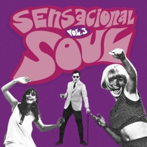 #<Artist:0x00007fce7ec659b8> - Sensacional Soul Vol.3