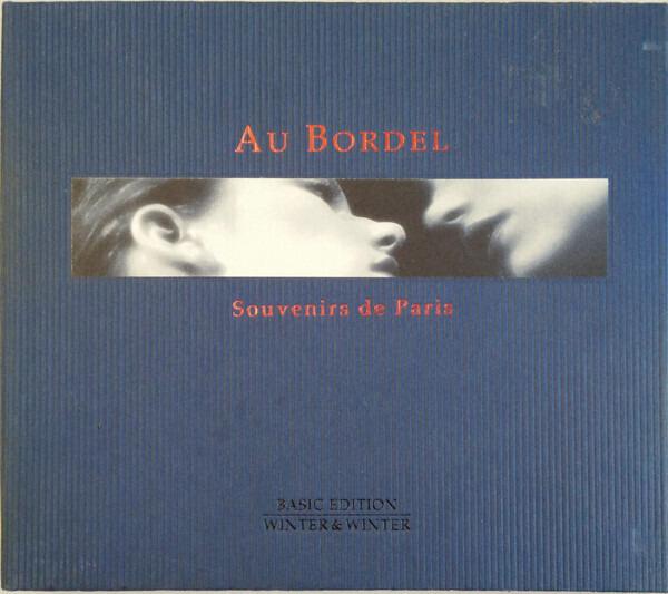 VARIOUS - Au Bordel - Souvenirs De Paris (DIGIPAK) - CD