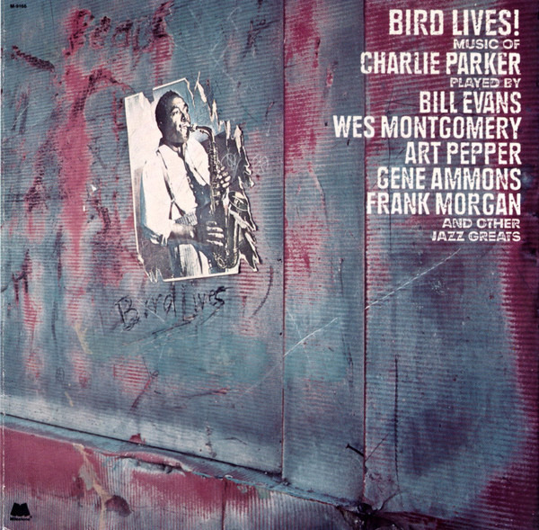 Art Pepper / Gene Ammons / a.o. Bird Lives! Music Of Charlie Parker
