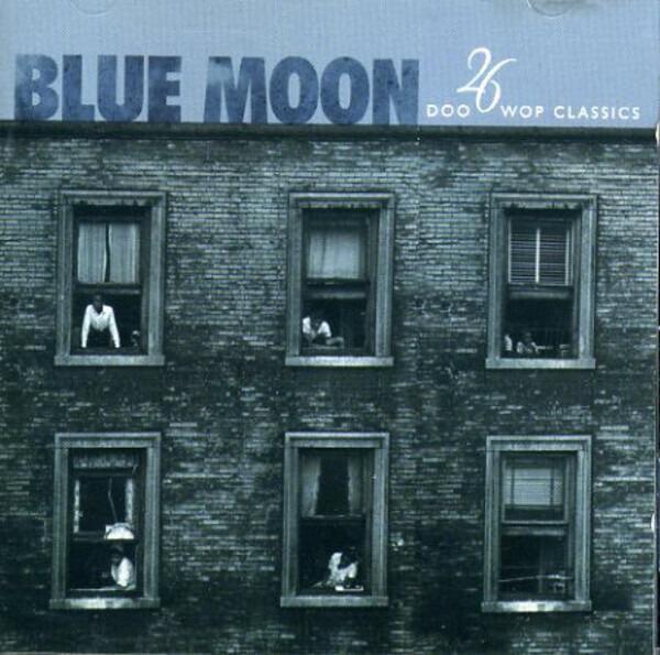 The Marcels / The Platters / The Chiffons a.o. Blue Moon (26 Doo Wop Classics)