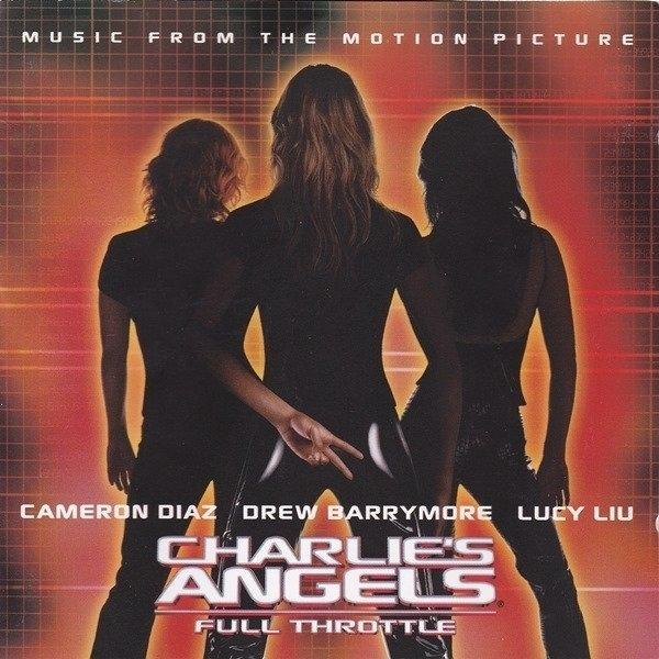 Nickelback,David Bowie,Electric Six,Bon Jovi, u.a 3 Engel fürr Charlie - Volle Power (Charlie's Angels - Full Throttle)