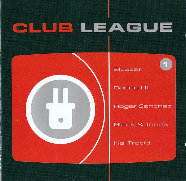 ALCAZAR, KOSHEEN, DANCE NATION - Club League 1 - CD x 2