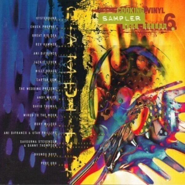 #<Artist:0x007f1f39b29670> - Cooking Vinyl Sampler 1997 Volume 6