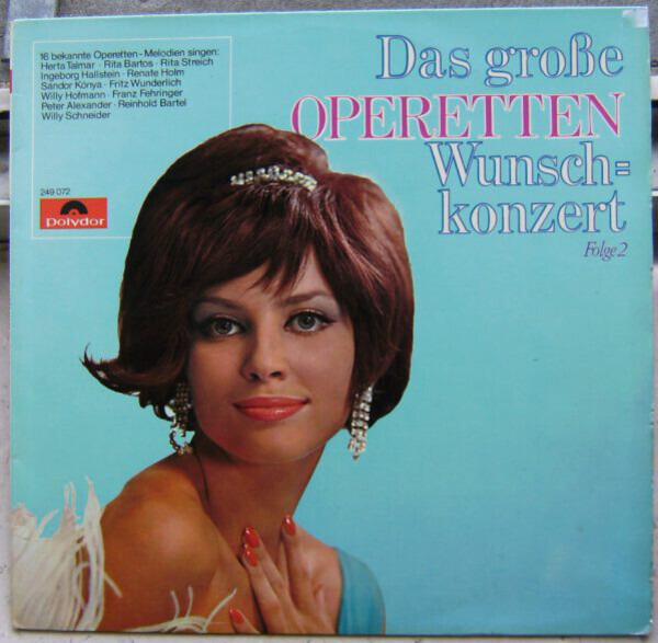 #<Artist:0x00007f4df3456508> - Das Große Operetten Wunschkonzert Folge 2