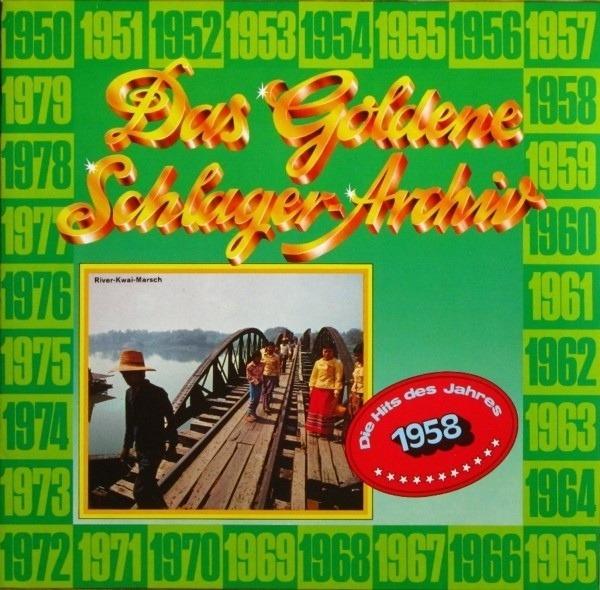 #<Artist:0x00007fcea67d77e8> - Das Goldene Schlager-Archiv - Die Hits Des Jahres 1958