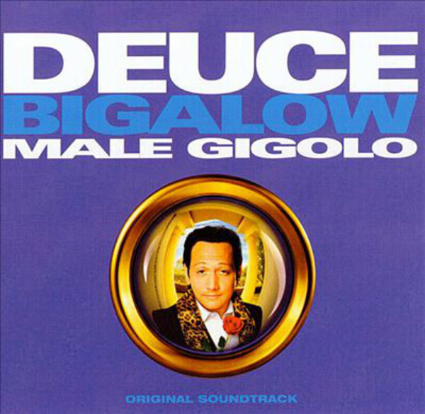 #<Artist:0x00007f4deca705f8> - Deuce Bigalow, Male Gigolo: Original Soundtrack