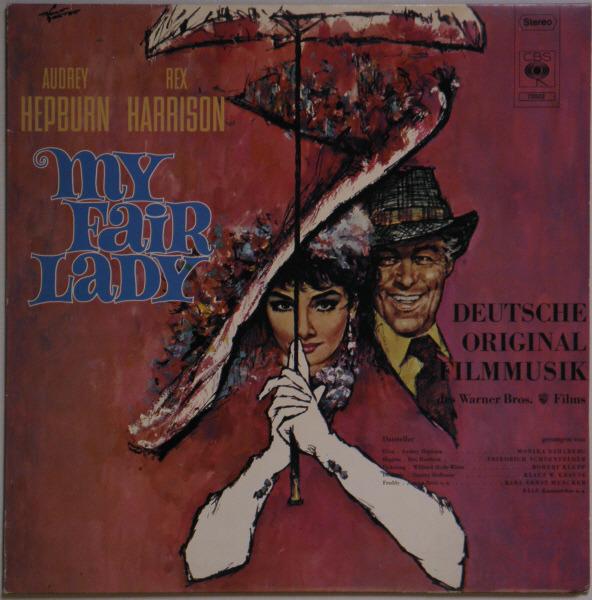 Audrey Hepburn, Rex Harrison, a.o. My Fair Lady - Deutsche Original Filmmusik
