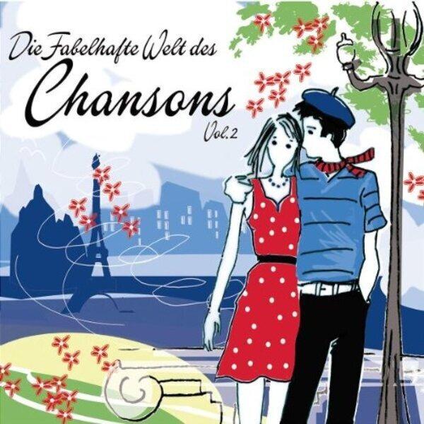 #<Artist:0x00007fd8a8e7af08> - Die Fabelhafte Welt des Chansons Vol. 2