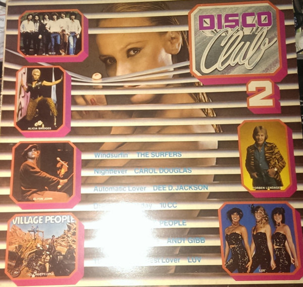 Village People, The Surfers, a.o. Disco Club 2