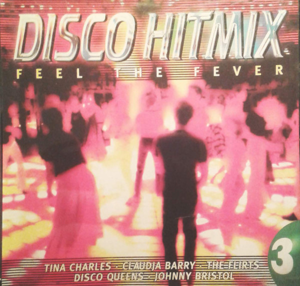 Sugarhill Gang / Village People a.o. Disco Hitmix - Feel The Fever 3