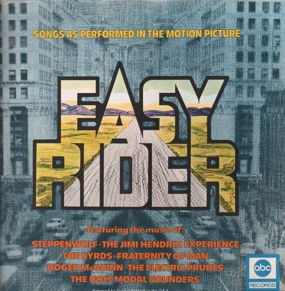 Steppenwolf, The Jimi Hendrix Experience, The Byrd Easy Rider (Music From The Motion Picture)