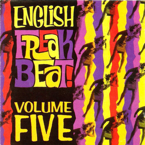 #<Artist:0x00007fd6faa49420> - English Freakbeat Volume Five
