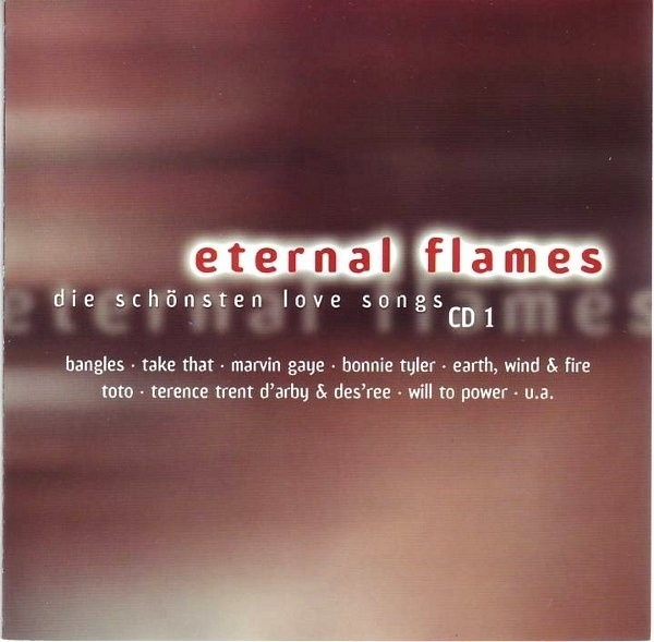 BANGLES,TAKE THAT,MARVIN GAYE,BONNIE TYLER, U.A - Eternal Flames - CD x 3