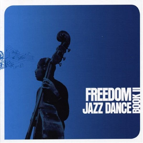 #<Artist:0x00007f4e0c886448> - Freedom Jazz Dance-Book II