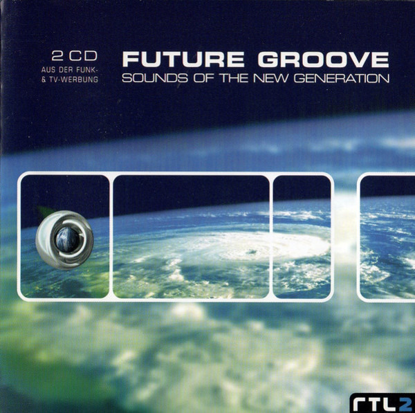 OLIVE, KRUDER & DORFMEISTER, MORCHEEBA, A. O. - Future Groove - Sounds Of The New Generation - CD x 2