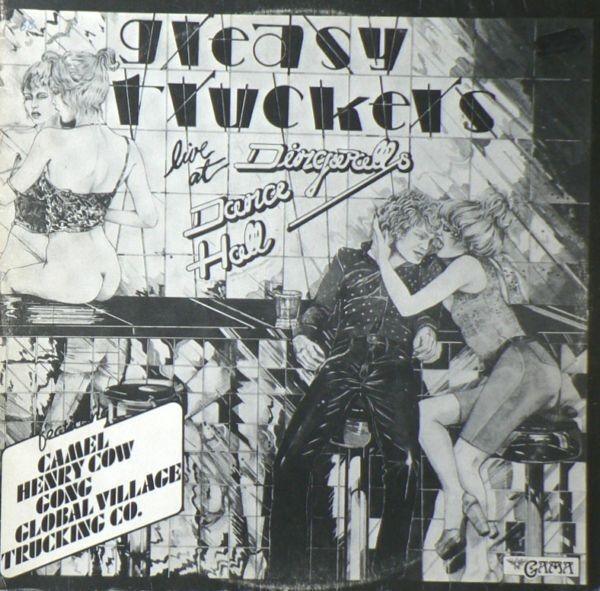 #<Artist:0x00007fcea69c9a38> - Greasy Truckers Live At Dingwalls Dance Hall