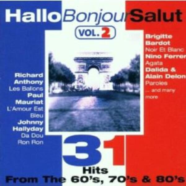 BRIGITTE BARDOT / NINO FERRER A.O. - Hallo Bonjour Salut Vol. 2 - CD x 2