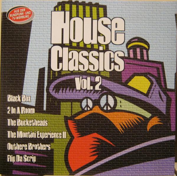 FLIP DA SCRIP, BLACK BOX, THE MONTINI EXPERIENCE A - House Classics Vol. 2 - CD