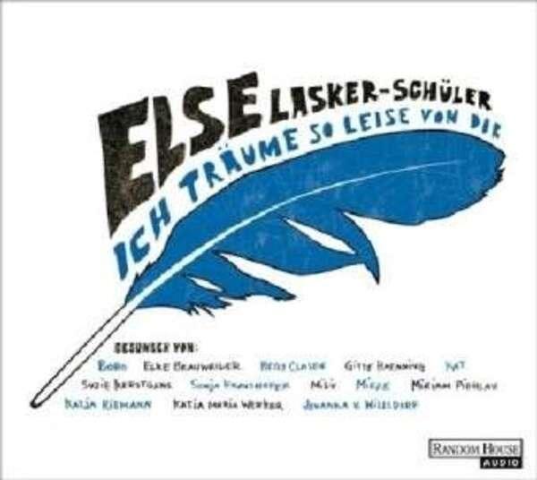 ELSE LASKER-SCHÜLER - Ich Träume So Leise Von Dir (DIGIPACK) - CD