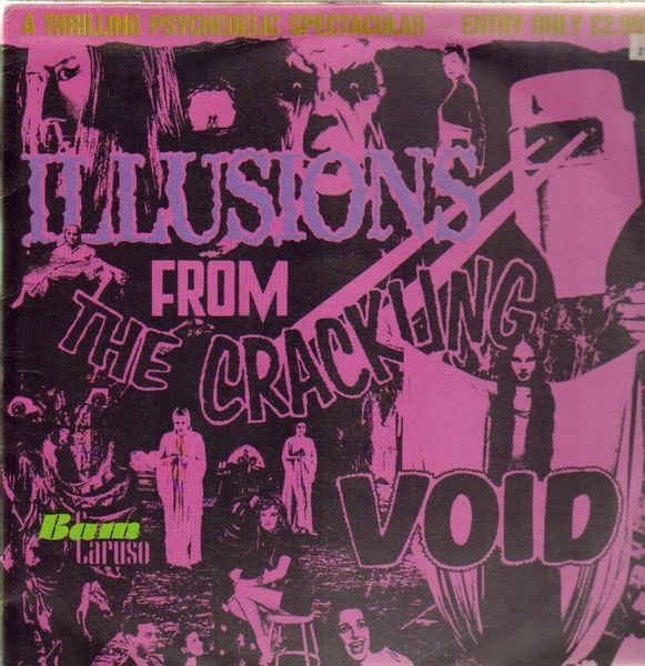 ILLUSIONS FROM THE CRACKLING VOID - Illusions From The Crackling Void - 12 inch x 1