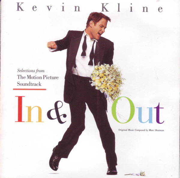 #<Artist:0x00007f4ddd504100> - In & Out (Selections From The Motion Picture Soundtrack)
