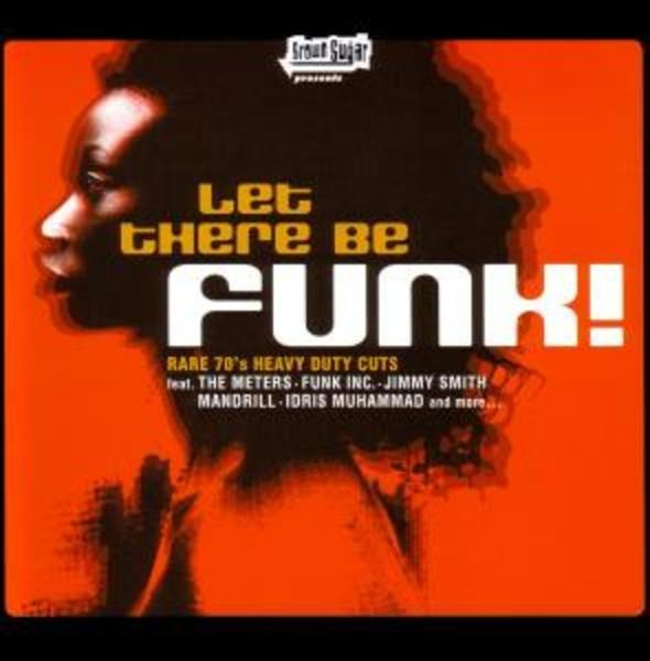 THE METERS, FUNK INC., THE POINTER SISTERS U.A - Let There Be Funk - CD
