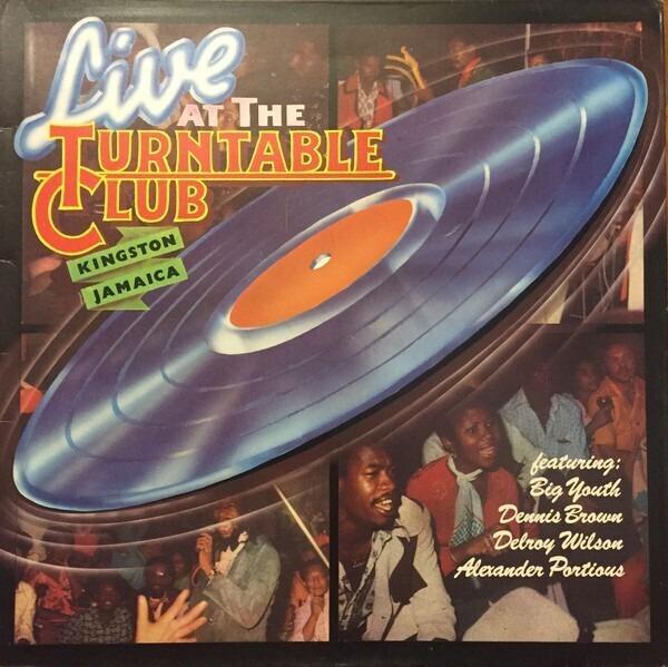 #<Artist:0x00000000086b9150> - Live At The Turntable Club, Kingston, Jamaica