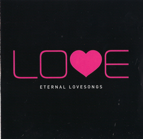 Marvin Gaye / R. Kelly / Cher a.o. Lo?e - Eternal Love Songs